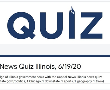 Capitol News Illinois News Quiz returns